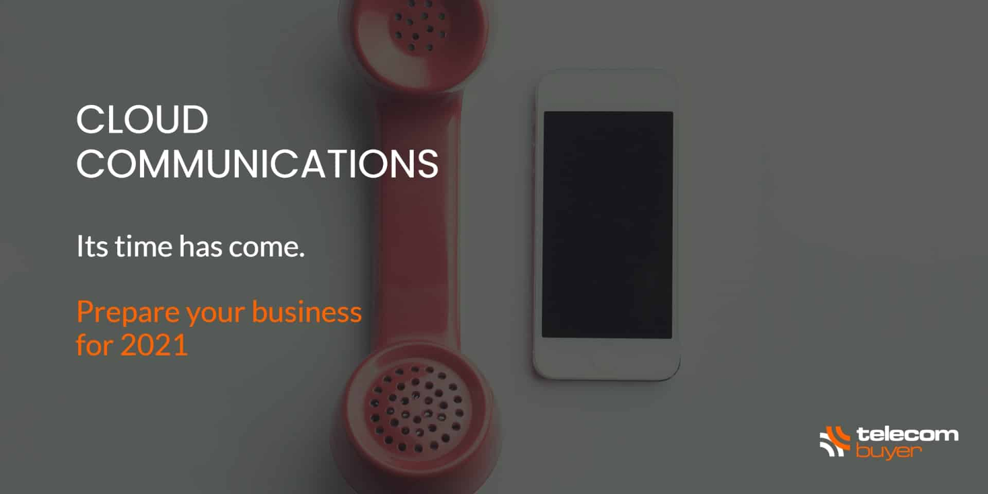 Cloud Communications Phone and Mobile